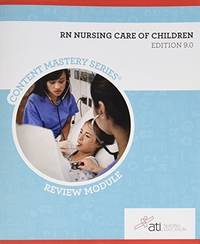 RN Nursing Care of Children Review Module  Edition 9.0