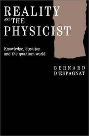 REaity and the Physicist : Knowledge, Duration and the Quantum World