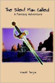 The Silent Man Called: A Fantasy Adventure