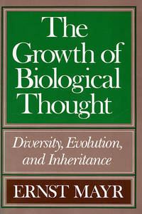 The Growth of Biological Thought: Diversity, Evolution, and Inheritance by Ernst Mayr - Paperback - from Better World Books  and Biblio.com