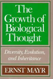image of The Growth of Biological Thought: Diversity, Evolution, and Inheritance