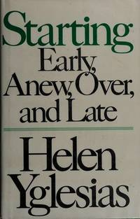 Starting Early, Anew, Over, and Late