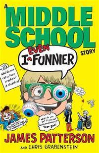 image of I Even Funnier: A Middle School Story: (I Funny 2)