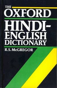 The Oxford Hindi-English Dictionary by McGregor, R S