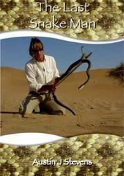 The Last Snake Man