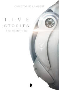 T.I.M.E Stories: The Heiden File
