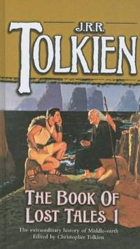 image of The Book of Lost Tales: Part I (History of Middle-Earth)