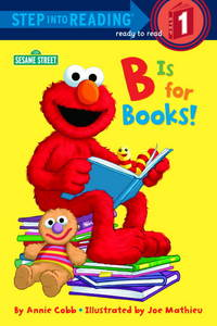 B Is for Books! by  Jos  Annie/ Mathieu - Paperback - November 1996 - from Rediscovered Books (SKU: 224079)