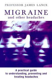 Migraine and Other Headaches by James Lance - 1999-12-01