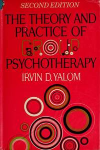 The theory and practice of psychoterapy
