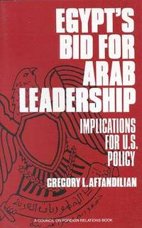 image of Egypt's Bid for Arab Leadership: Implications for U.S. Policy