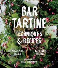 BAR TARTINE  - Techniques and Recipes