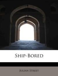 Ship-Bored