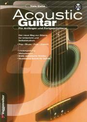 Acoustic Guitar. Für Anfänger und Fortgeschrittene