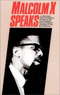 Malcolm X Speaks: Selected Speeches and Statements