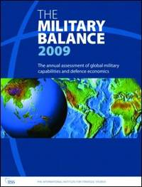 The Military Balance 2009 by International Institute for Strategic Studies - Paperback - Stated First Edition - 2009 - from Montanita Publishing  and Biblio.com