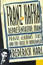 Franz Kafka: Representative Man.