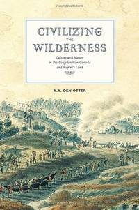 Civilizing the Wilderness