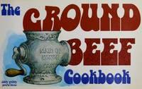The Ground Beef Cookbook