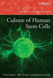 Culture of Human Stem Cells (1st Edition)