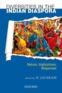image of Diversities in the Indian Diaspora: Nature, Implications, Responses