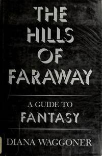 The Hills of Faraway  A Guide to Fantasy