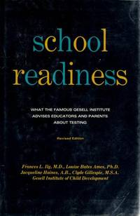 School Readiness; Behavior Tests Used at the Gesell Institute Ilg, Frances L