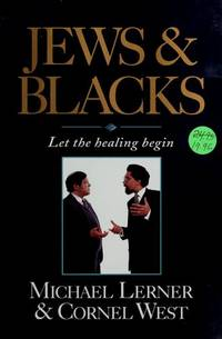 Jews & Blacks: Let the Healing Begin