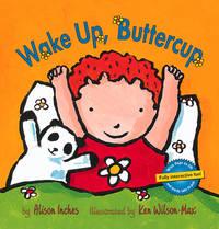 Wake up, Buttercup