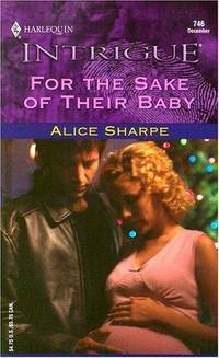 image of For The Sake Of Their Baby (Harlequin Intrigue)