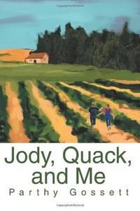 JODY, QUACK, AND ME