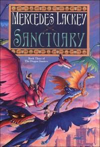 Sanctuary: Joust #3 (Dragon Jousters) by Mercedes Lackey