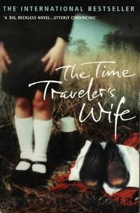 The Time Traveler's Wife. Audrey Niffenegger