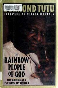 Rainbow People of God : The Making of Peaceful Revolution