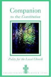 Companion to the Constitution: Polity for the Local Church by  Frank A. Beattie - Paperback - from Ambis Enterprises LLC (SKU: OTF-Y-9780664501464)