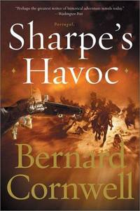 image of Sharpe's Havoc: Richard Sharpe & the Campaign in Northern Portugal, Spring 1809 (Richard Sharpe's Adventure Series #7)