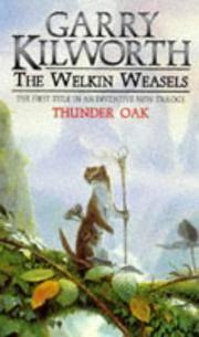 The Welkin Weasels: Thunder Oak