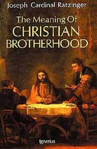 The Meaning of Christian Brotherhood