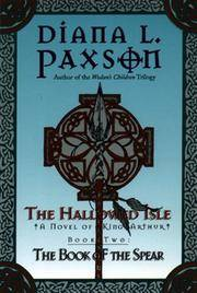 The Hallowed Isle Book Two:: The Book of the Spear (Hallowed Isle, Bk 2)