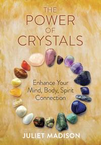 POWER OF CRYSTALS: Enhance Your Mind, Body, Spirit Connection