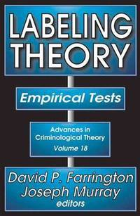 LABELING THEORY: EMPIRICAL TESTS (VOL. 18)