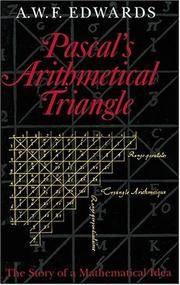 Pascal's Arithmetical Triangle: The Story of a Mathematical Idea