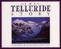 The Telluride Story