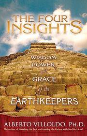 FOUR INSIGHTS (THE): Wisdom, Power & Grace Of The Earthkeepers (q)