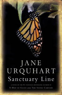 Sanctuary Line  SIGNED by  Jane Urquhart - Signed First Edition - 2010-08-31 - from Heroes Bookshop (SKU: Ral34)
