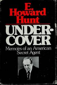 Undercover: Memoirs of An American Secret Agent