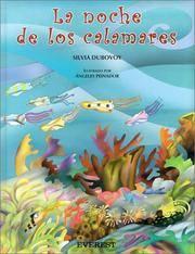 LA Noche De Los Calamares (Coleccion Rascacielos) (Spanish Edition)