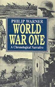 World War One: A Chronological Narrative by  Philip Warner - Hardcover - 2000 - from Hanselled Books and Biblio.co.uk