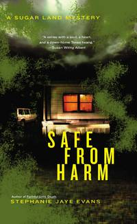 Safe From Harm - A Sugar Land Mystery