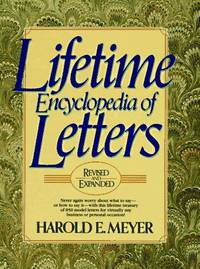 LIFETIME ENCYCLOPEDIA OF LETTERS : Revised & Expanded Edition